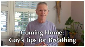 Coming Home To Yourself Through Tips for Breathing