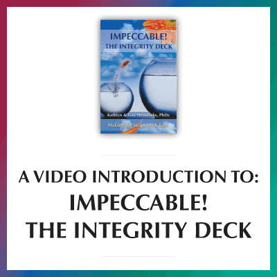 Video Introduction to Impeccable! The Integrity Deck