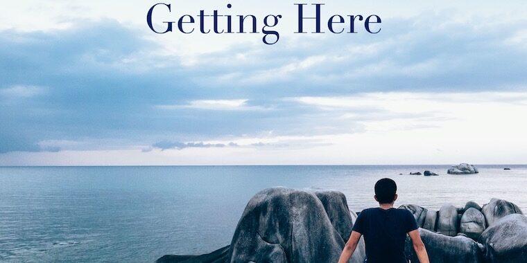 Getting Here_FI