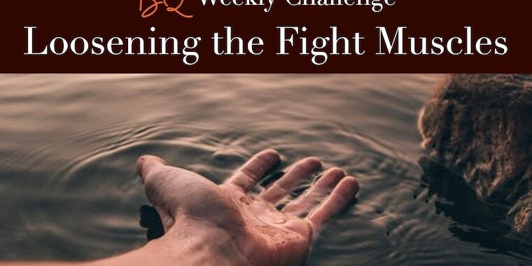 Loosening Your Fight Muscles_FI