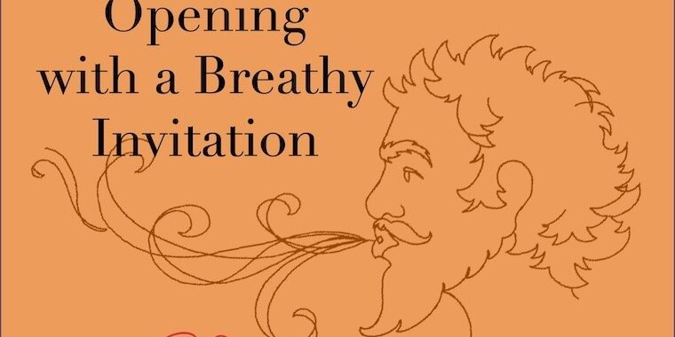 Opening with a Breathy Invitation_FI